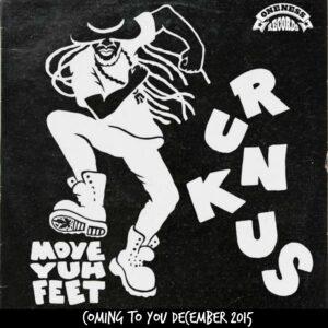 Runkus Move Yuh Feet