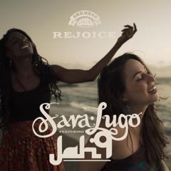 Sara Lugo Rejoice feat. Jah9