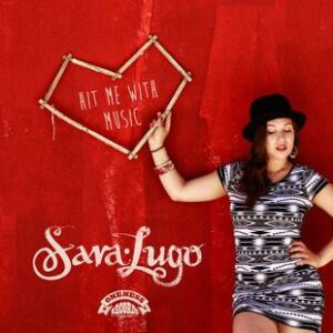 Sara Lugo Hit Me With Music