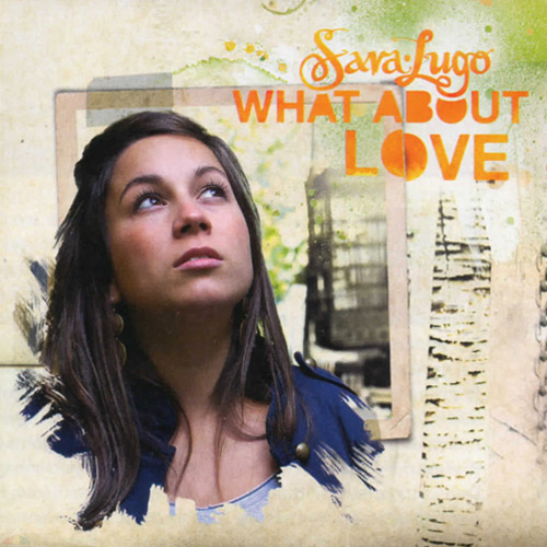 Sara Lugo What About Love