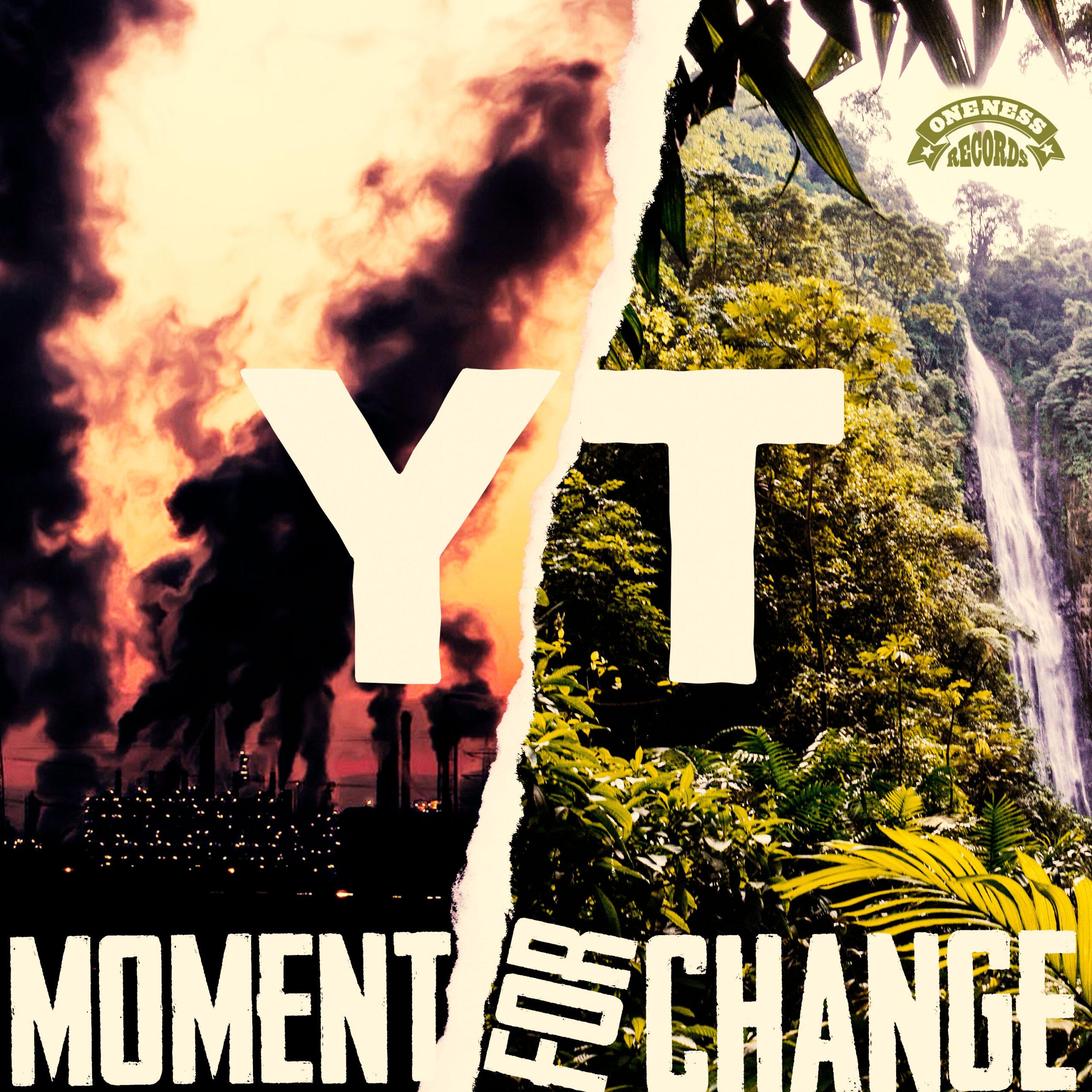 YT Moment For Change